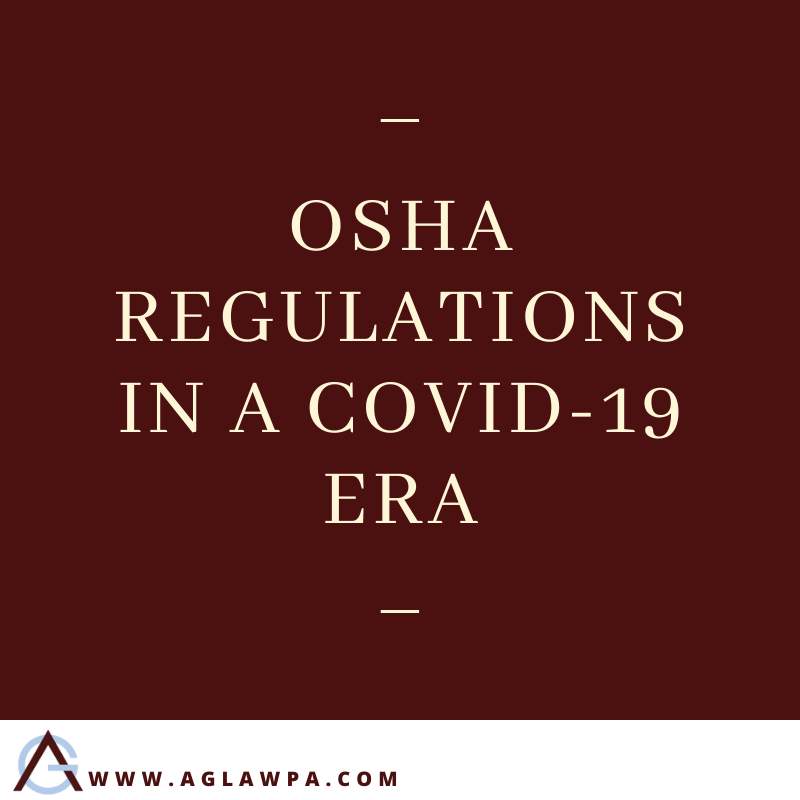 OSHA Regulations In A COVID-19 Era